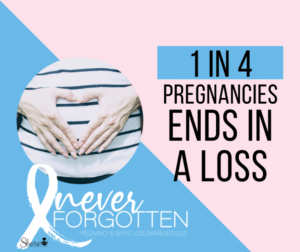 Pregnancy & Infant Loss Awareness Month